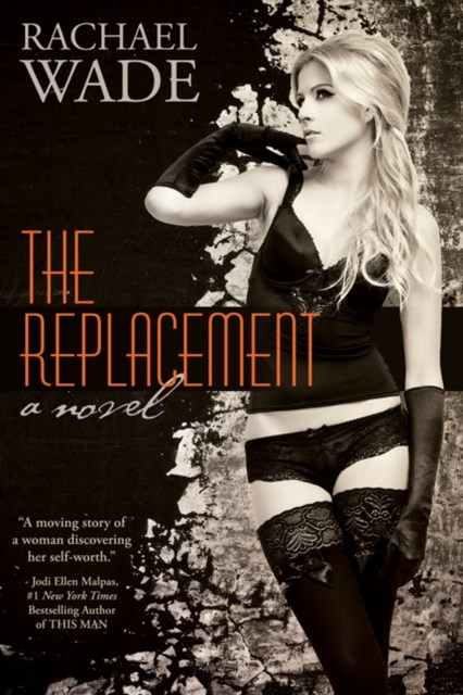 Replacement (The Replacement, BOOK ONE)