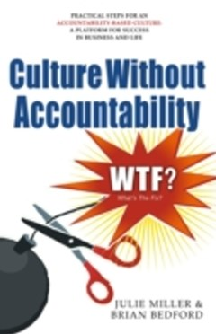 Culture Without Accountability - WTF? What