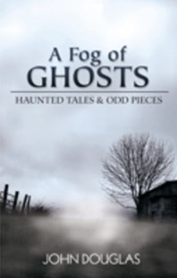 (ebook) Fog of Ghosts - Crime Mystery & Thriller