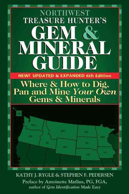 Northwest Treasure Hunter's Gem and Mineral Guides to the USA