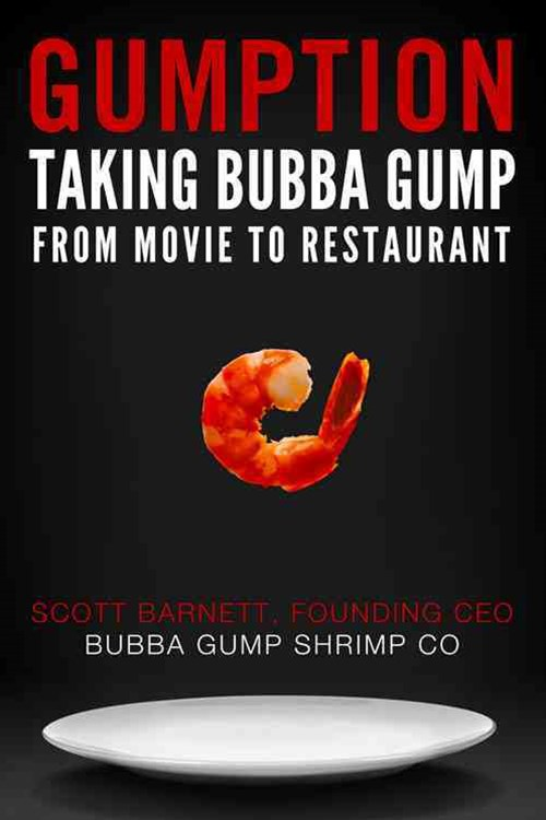 Gumption: Taking Bubba Gump from Movie to Restaurant