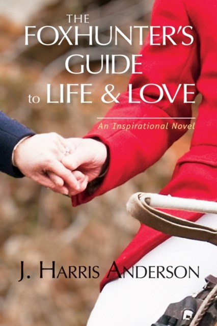 (ebook) Foxhunter's Guide to Life & Love