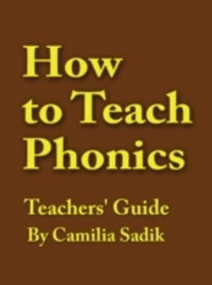 How to Teach Phonics - Teachers' Guide