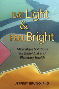 Eat Light and Feel Bright by Joanne Shwed (9780991392506) - PaperBack - Health & Wellbeing Diet & Nutrition