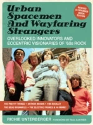 Urban Spacemen & Wayfaring Strangers [Revised & Expanded Ebook Edition]