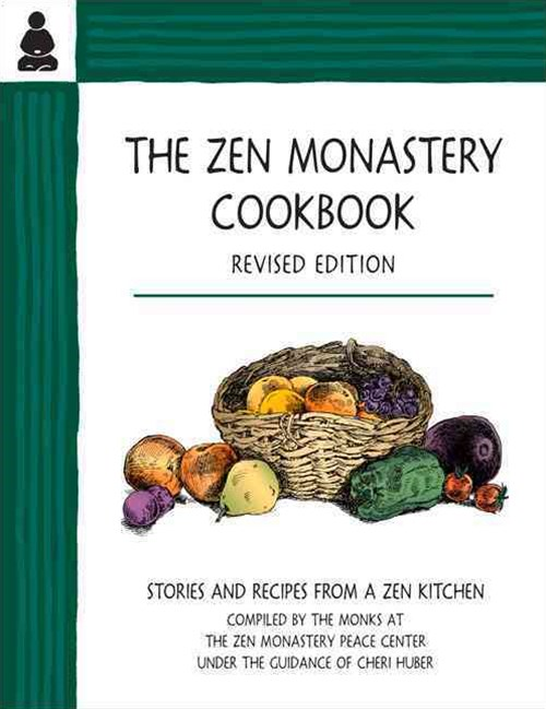 The Zen Monastery Cookbook