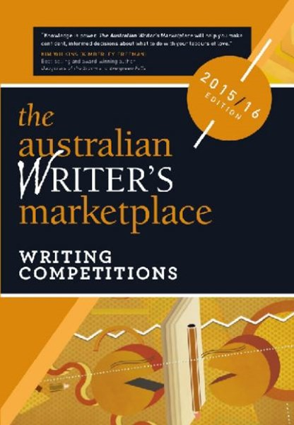 Australian Writer's Marketplace: Writing Competitions 2015-2016