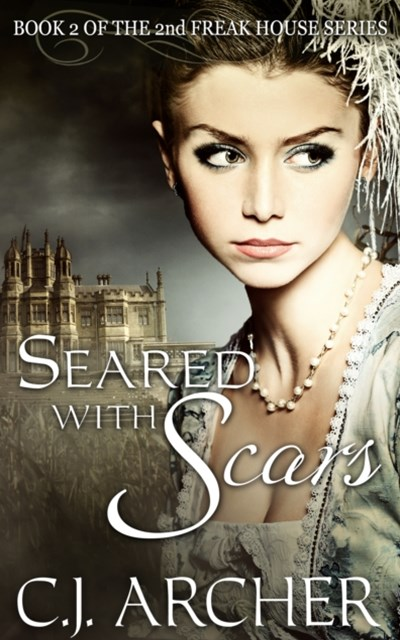 (ebook) Seared With Scars (Book 2 of the 2nd Freak House Trilogy)