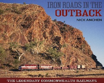 Iron Roads in the Outback