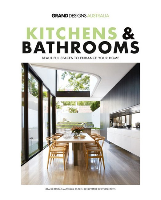 Grand Designs Australia: Kitchens and Bathrooms #1