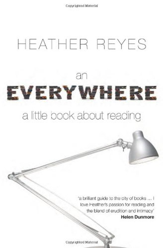 Everywhere: A Little Book about Reading