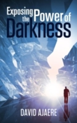 (ebook) Exposing the power of darkness