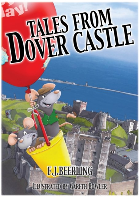 Tales from Dover Castle: Magical History Tour Books