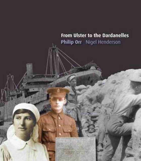 From Ulster to the Dardanelles