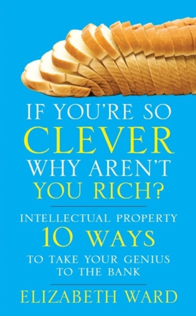 If You're So Clever - Why Aren't You Rich