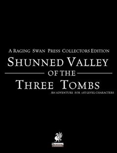 Raging Swan's Shunned Valley of the Three Tombs by Creighton Broadhurst, John Bennett (9780993108297) - PaperBack - Craft & Hobbies Puzzles & Games