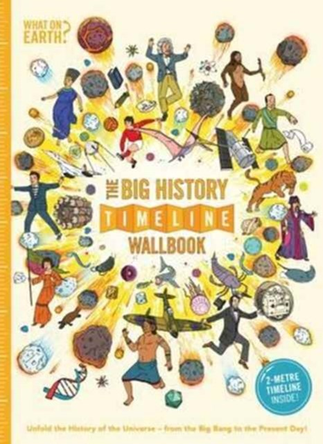 Big History Timeline Wallbook: Unfold the History of the Universe - From the Big Bang to the Present Day