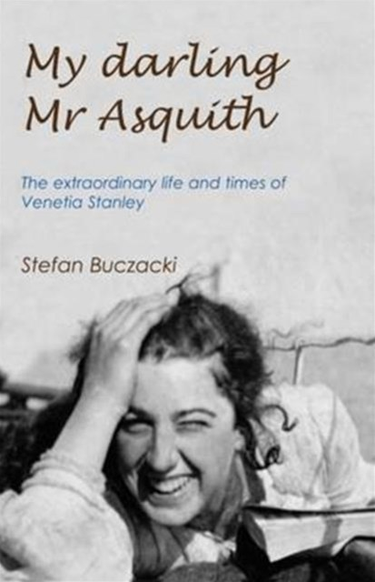 My Darling Mr Asquith
