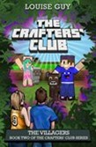 The Crafters' Club Series: The Villagers