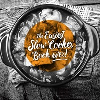 The Easiest Slow Cooker Book Ever!