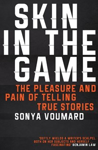 Skin in the Game by Sonya Voumard (9780995409842) - PaperBack - Poetry & Drama Poetry