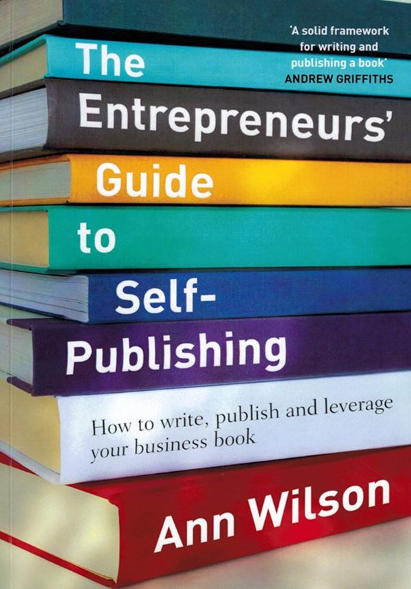 The Entrepreneur's Guide to Self-Publishing