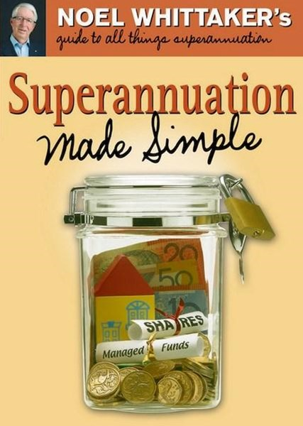 Superannuation Made Simple