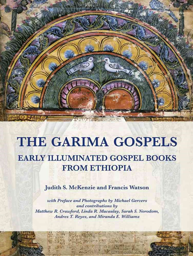Garima Gospels: Early Illuminated Gospel Books from Ethiopia