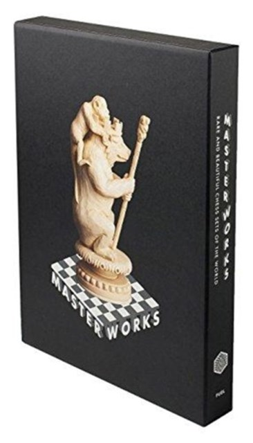 Master Works - Slipcased Edition: Rare and Beautiful Chess Sets o