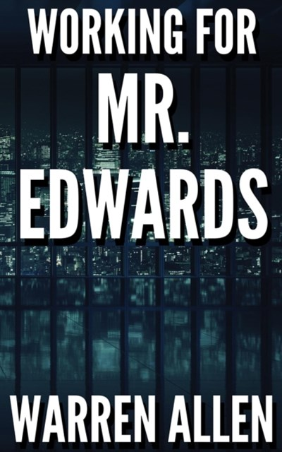 (ebook) WORKING FOR MR. EDWARDS