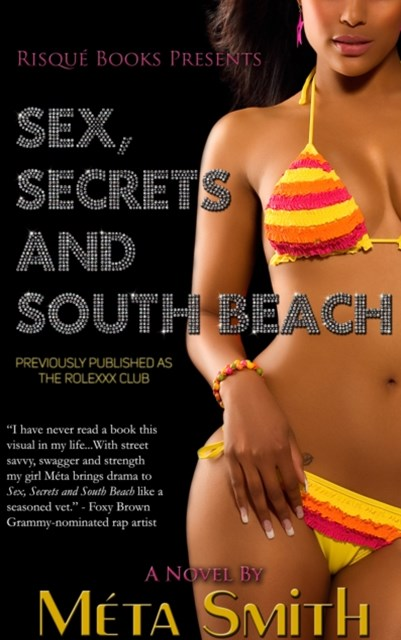 (ebook) Sex, Secrets and South Beach, Formerly Published as The Rolexxx Club