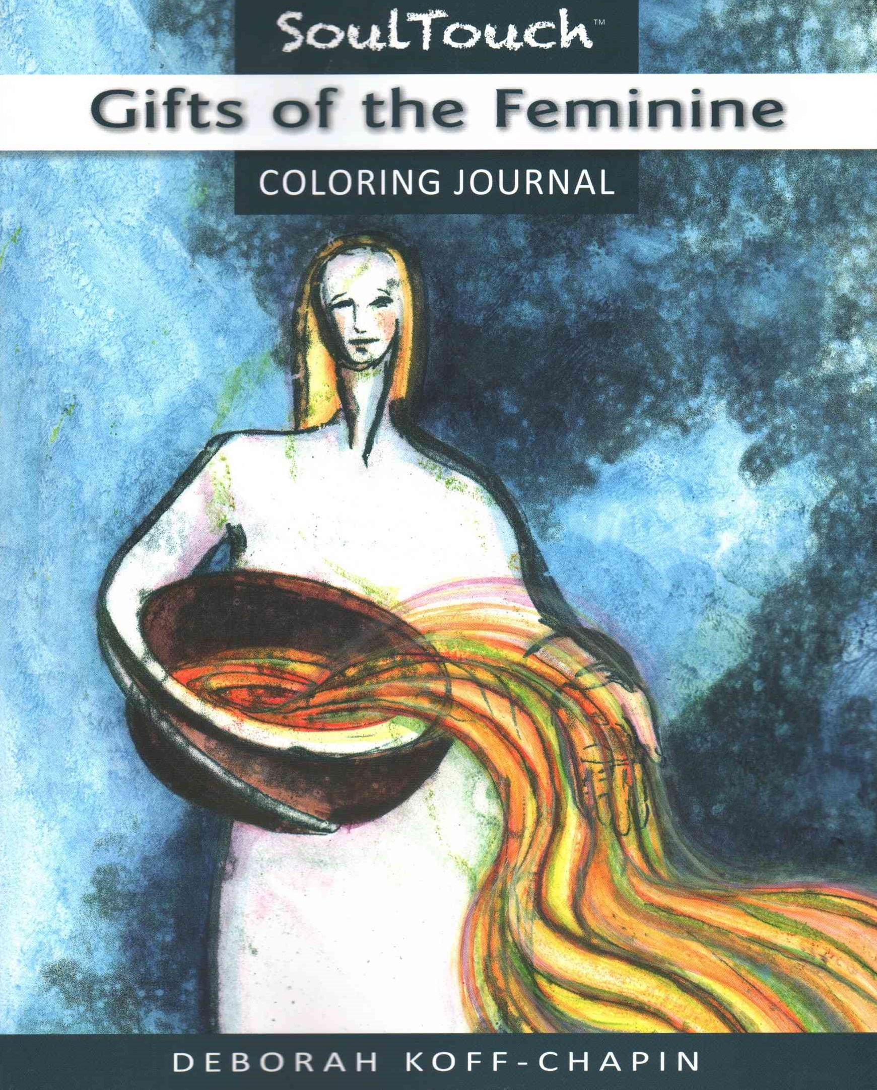 Gifts of the Feminine
