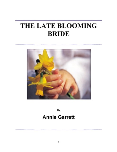 Late Blooming Bride