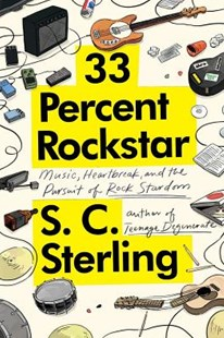 33 Percent Rockstar by S C Sterling (9780997017588) - PaperBack - Biographies General Biographies