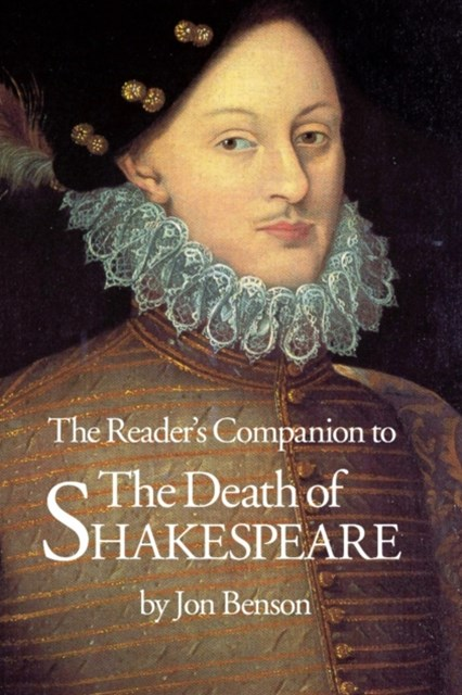 Reader's Companion to The Death of Shakespeare