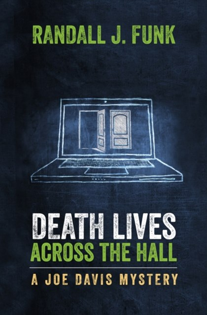 Death Lives Across the Hall