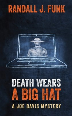 Death Wears a Big Hat