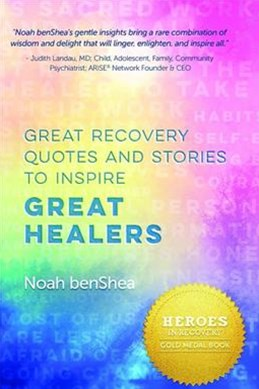 Great Recovery Quotes and Stories to Inspire Great Healers