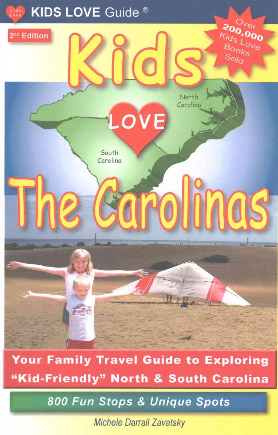 KIDS LOVE the CAROLINAS, 2nd Edition