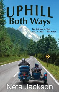 Uphill Both Ways by Neta Jackson (9780998210773) - PaperBack - Modern & Contemporary Fiction General Fiction