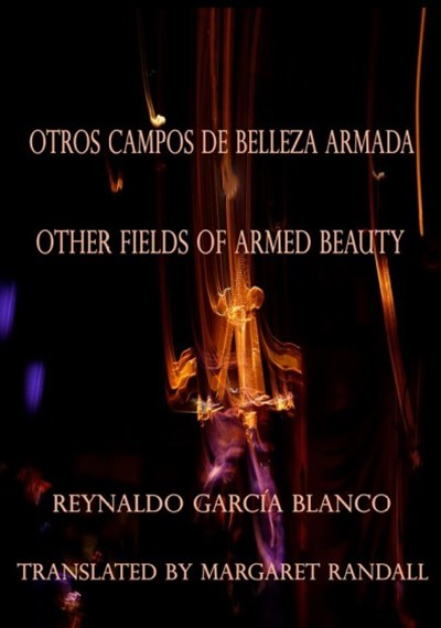 Otros Campos De Belleza Armada/ Other Fields of Armed Beauty