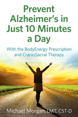 (ebook) Prevent Alzheimer's in Just 10 Minutes a Day
