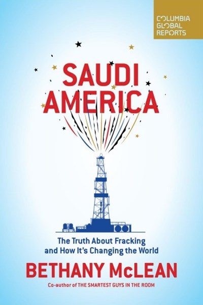 The Truth About Fracking and How It's Changing the World