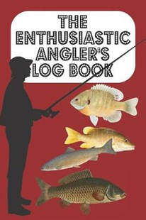 The Enthusiastic Angler's Log Book by Metta Art Publications (9781070653808) - PaperBack - Sport & Leisure Fishing