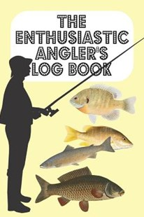 The Enthusiastic Angler's Log Book by Metta Art Publications (9781070657943) - PaperBack - Sport & Leisure Fishing
