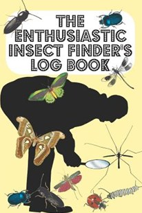 The Enthusiastic Insect Finder's Log Book by Metta Art Publications (9781070735931) - PaperBack - Pets & Nature Wildlife