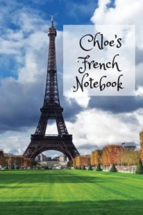 Chloe's French Notebook by Wj Journals (9781072905387) - PaperBack - Language European Languages