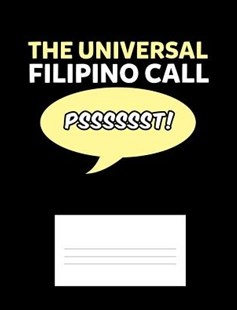 The Universal Filipino Call Psssssst! by Punny Notebooks (9781073652204) - PaperBack - Non-Fiction