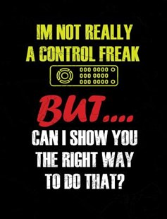 I'm Not Really A Control Freak by Punny Notebooks (9781073732203) - PaperBack - Non-Fiction