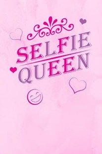 Selfie Queen by Cute Journals McG Co (9781073792115) - PaperBack - Non-Fiction